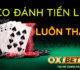 Cách đánh bài tiến lên Oxbet và mẹo áp đảo đối thủ trên bàn chơi