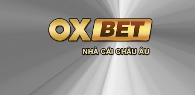 Oxbet là nhà cái có nhiều ưu điểm nổi bật